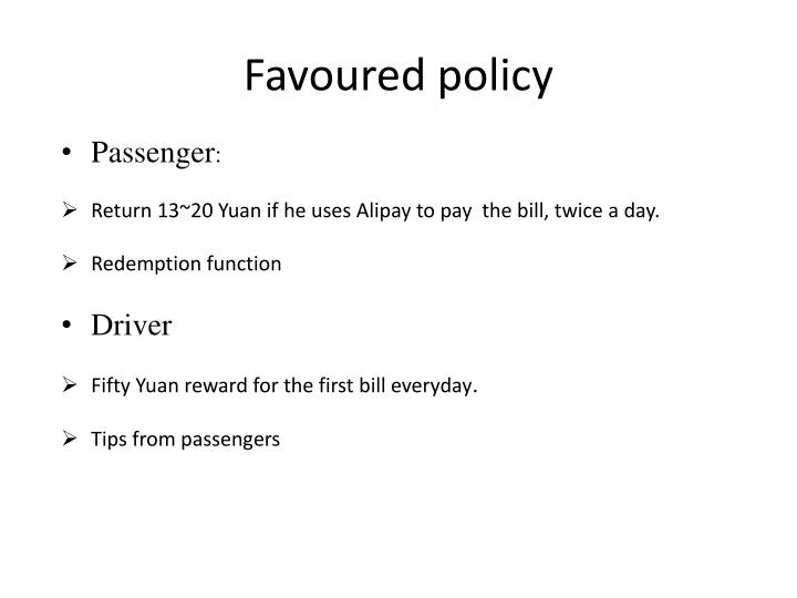 Favoured policy