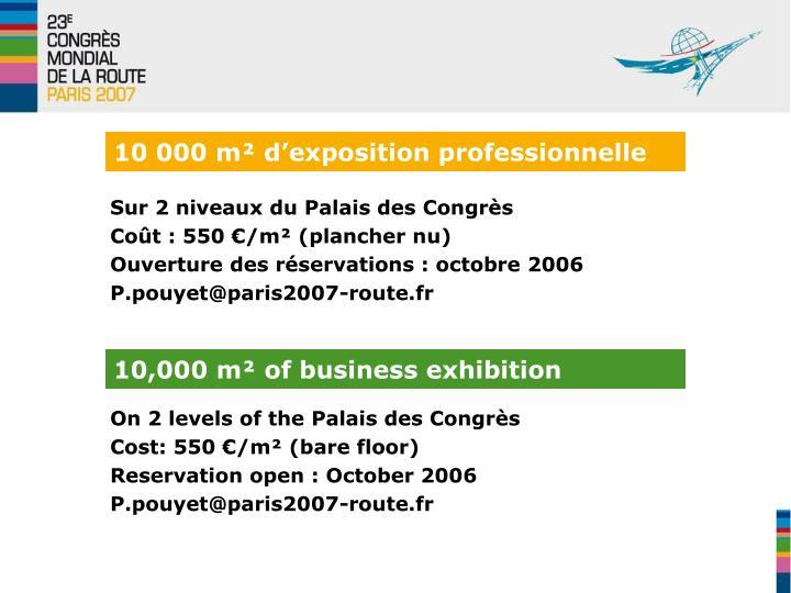 10 000 m² d'exposition professionnelle