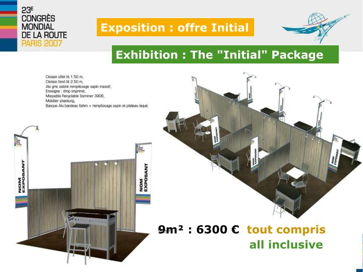 """Exhibition : The """"Initial"""" Package"""