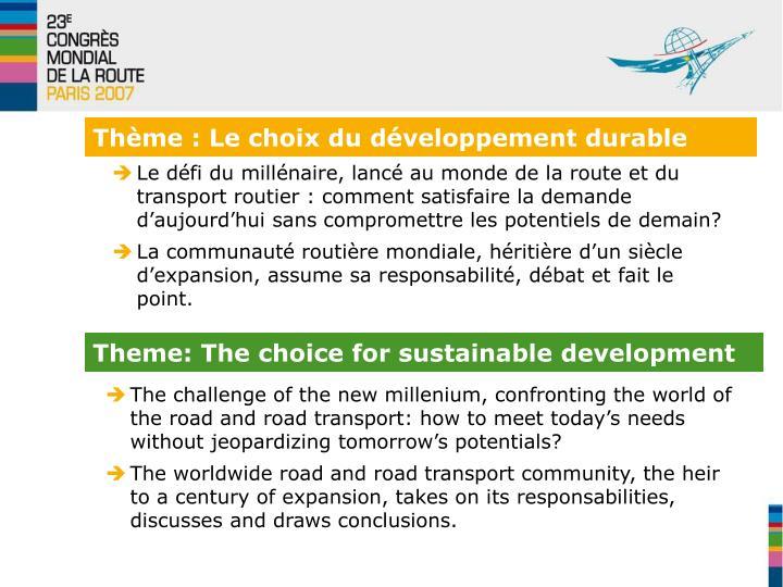 Thème : Le choix du développement durable