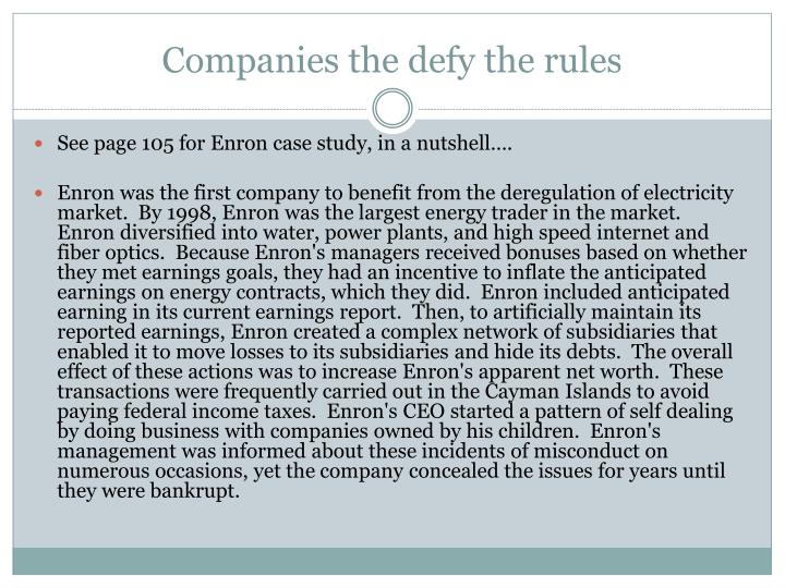 Companies the defy the rules