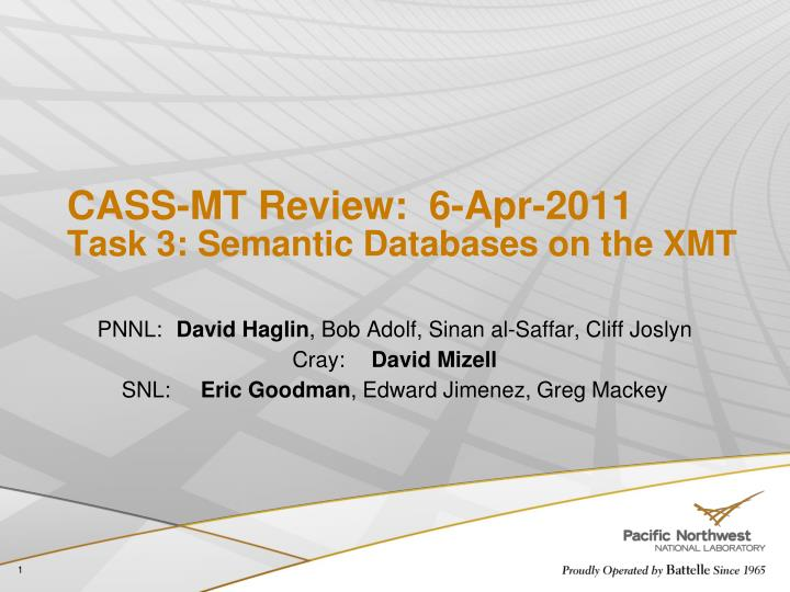cass mt review 6 apr 2011 task 3 semantic databases on the xmt n.