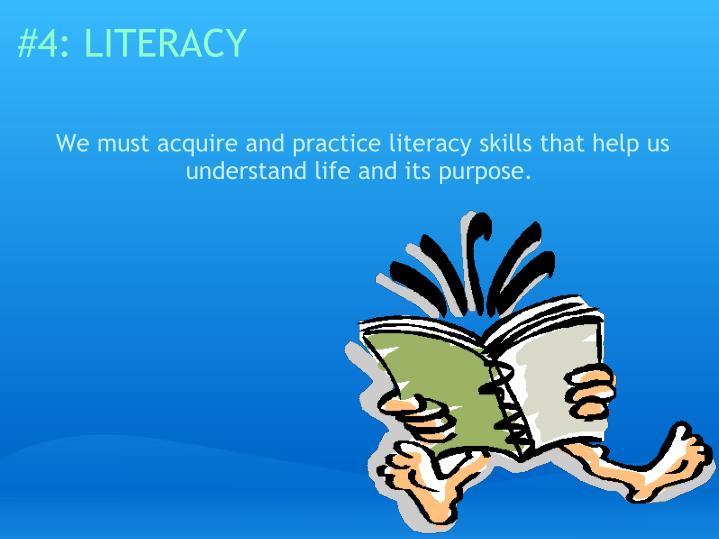 #4: LITERACY