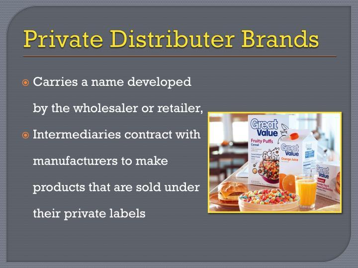 Private Distributer Brands
