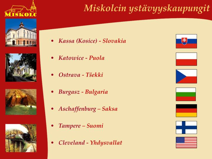 Miskolcin ystävyyskaupungit