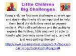 little children big challenges