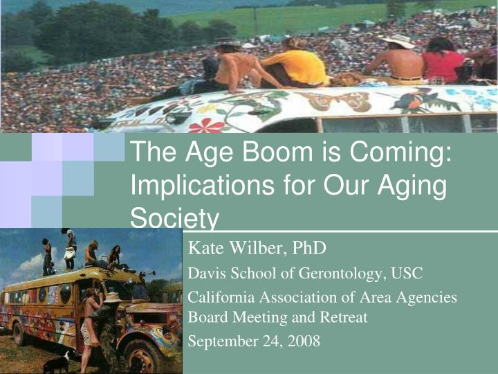 the age boom is coming implications for our aging society n.