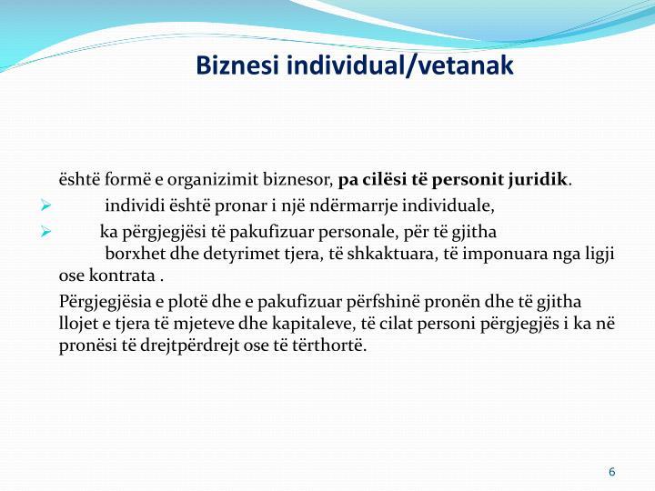 Biznesi individual/vetanak