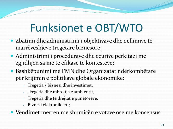 Funksionet e OBT/WTO