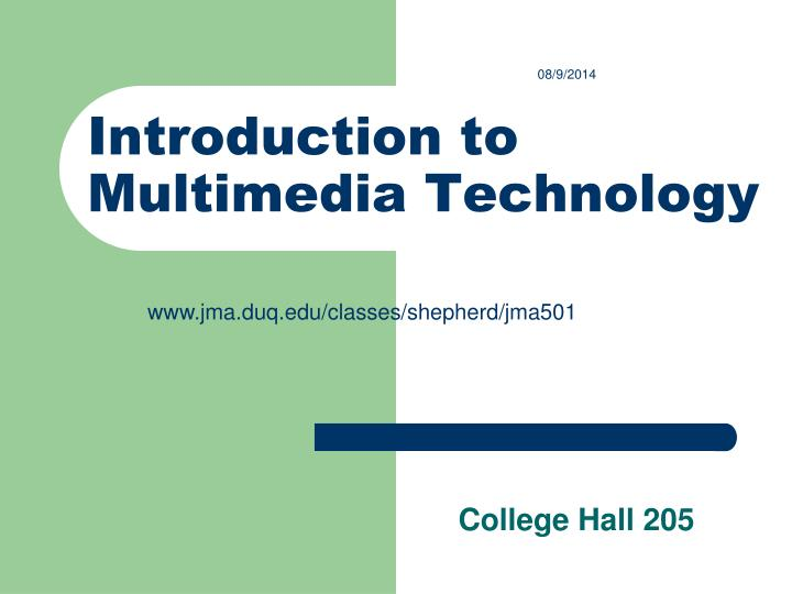 Introduction to multimedia technology