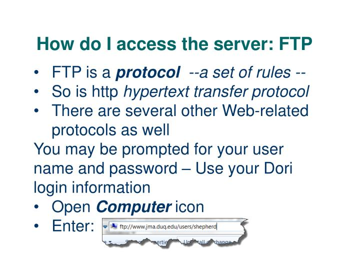 How do I access the server: FTP