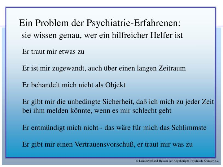 Ein Problem der Psychiatrie-Erfahrenen: