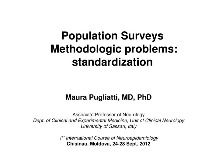 Population surveys methodologic problems standardization