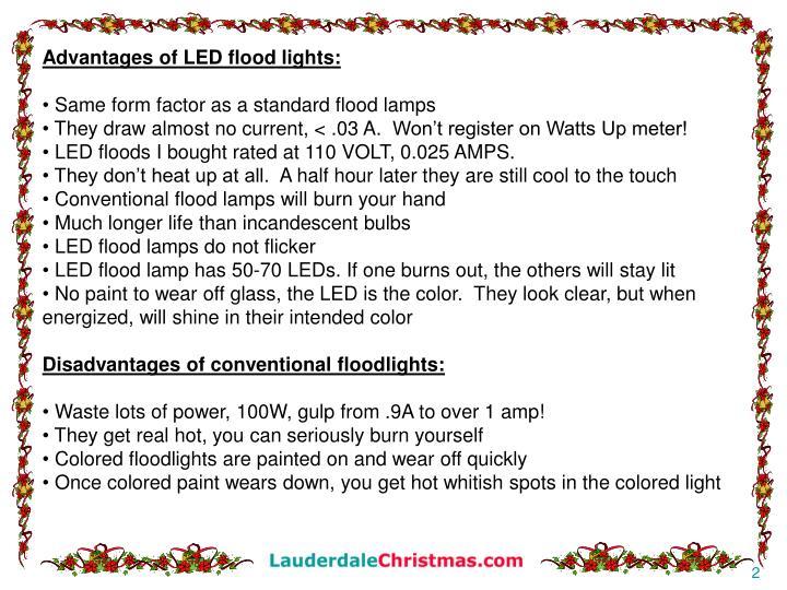 Advantages of LED flood lights: