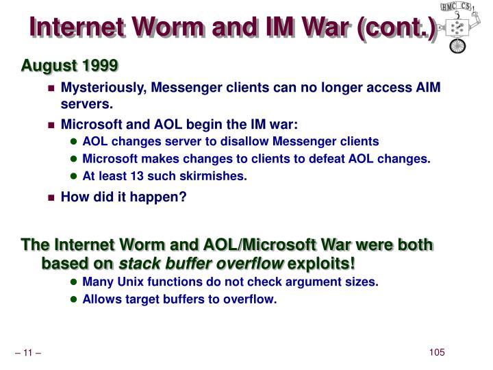 Internet Worm and IM War (cont.)