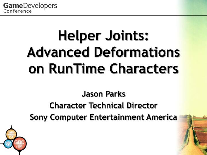 helper joints advanced deformations on runtime characters n.