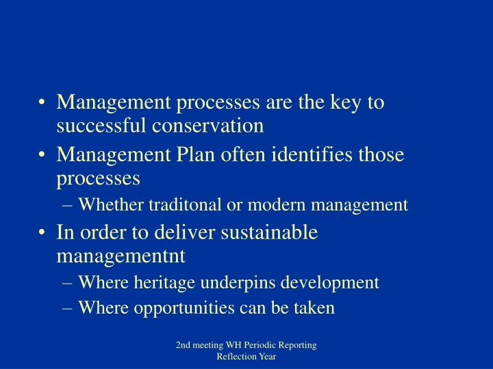 Management processes are the key to successful conservation