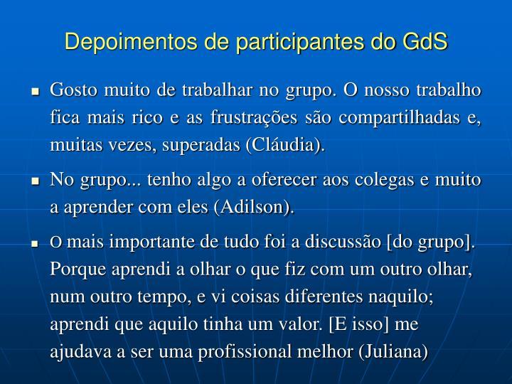 Depoimentos de participantes do GdS