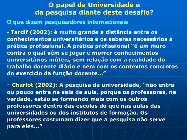O papel da Universidade e