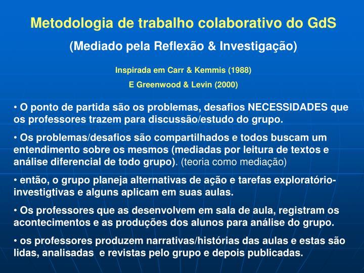 Metodologia de trabalho colaborativo do GdS