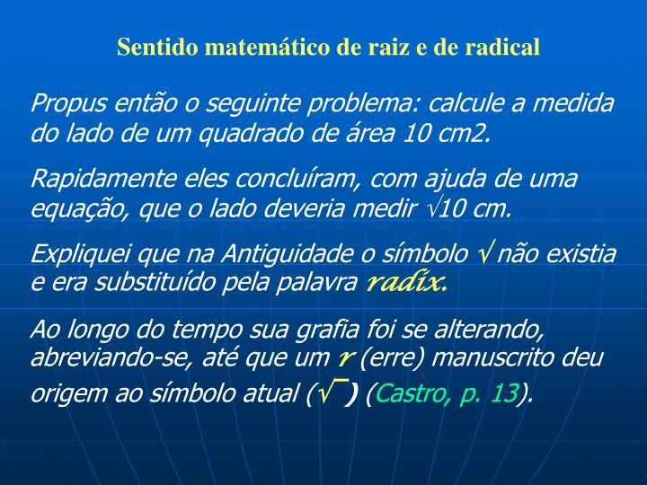 Sentido matemático de raiz e de radical
