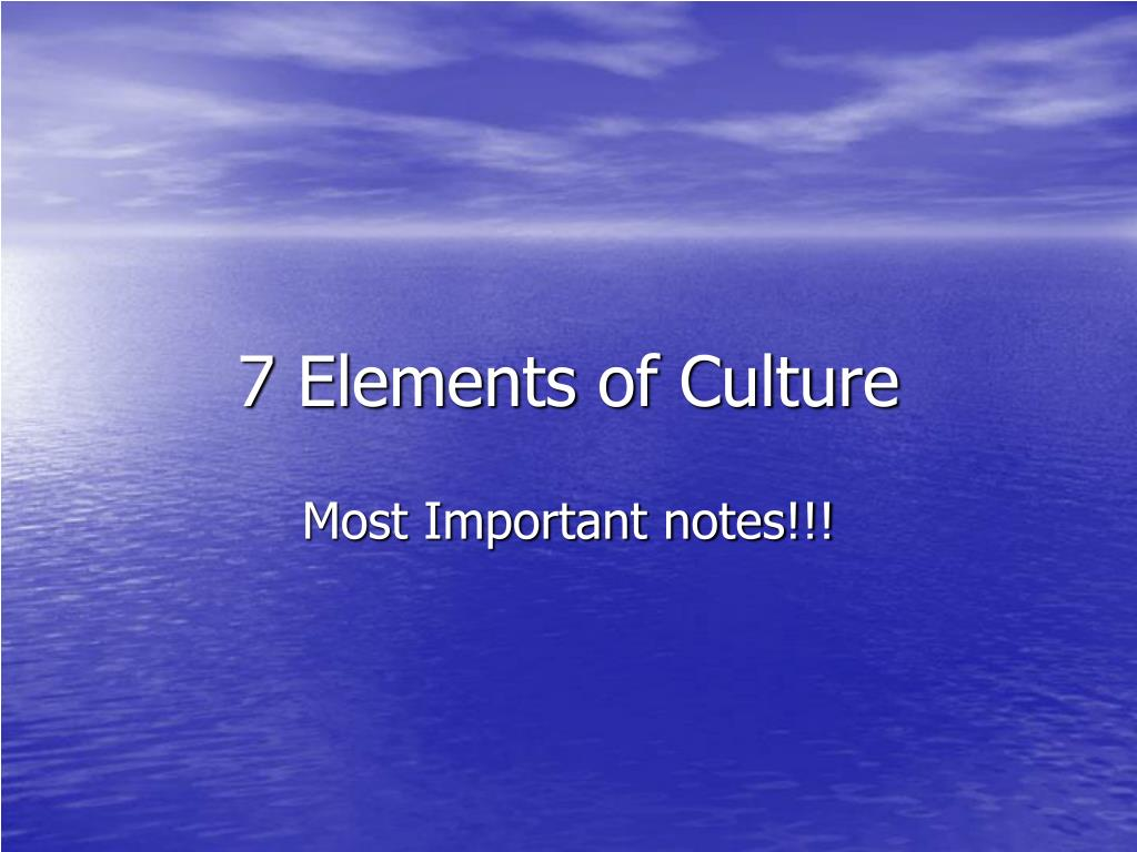 PPT   20 Elements of Culture PowerPoint Presentation, free download ...