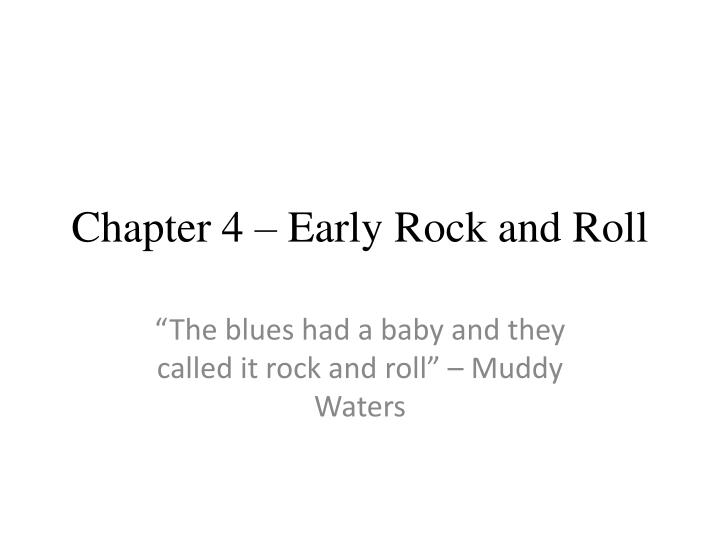 chapter 4 early rock and roll n.