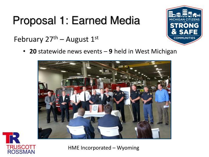 Proposal 1: Earned Media
