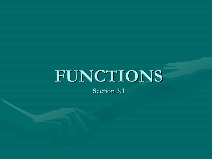 functions section 3 1 n.