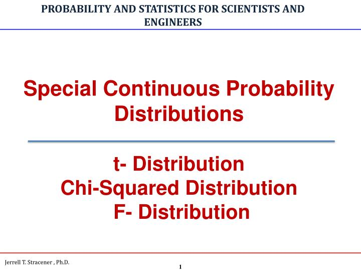 PPT - PROBABILITY AND STATISTICS FOR SCIENTISTS AND ENGINEERS