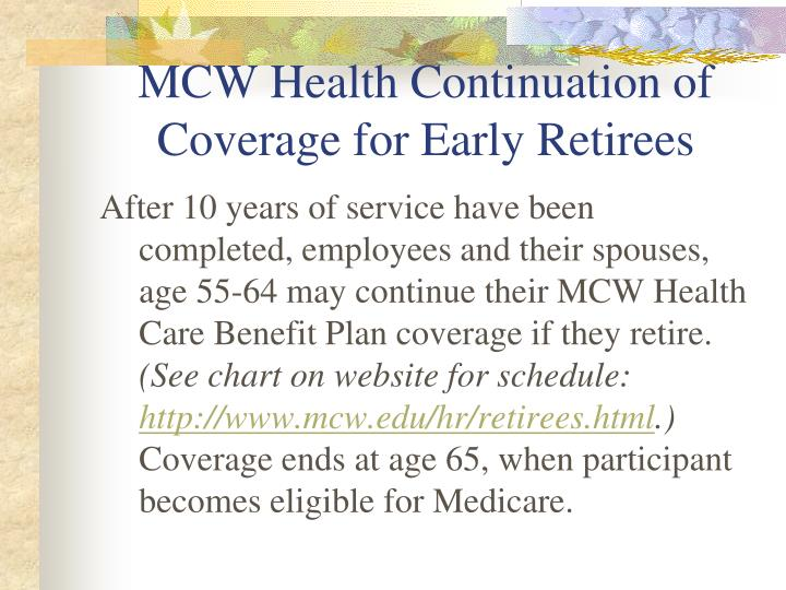 Mcw health continuation of coverage for early retirees