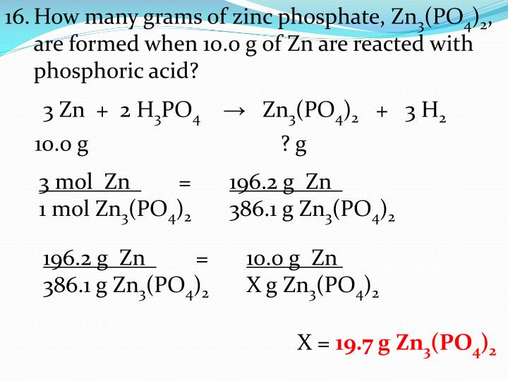 How many grams of zinc phosphate, Zn