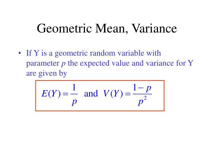 Geometric Mean, Variance