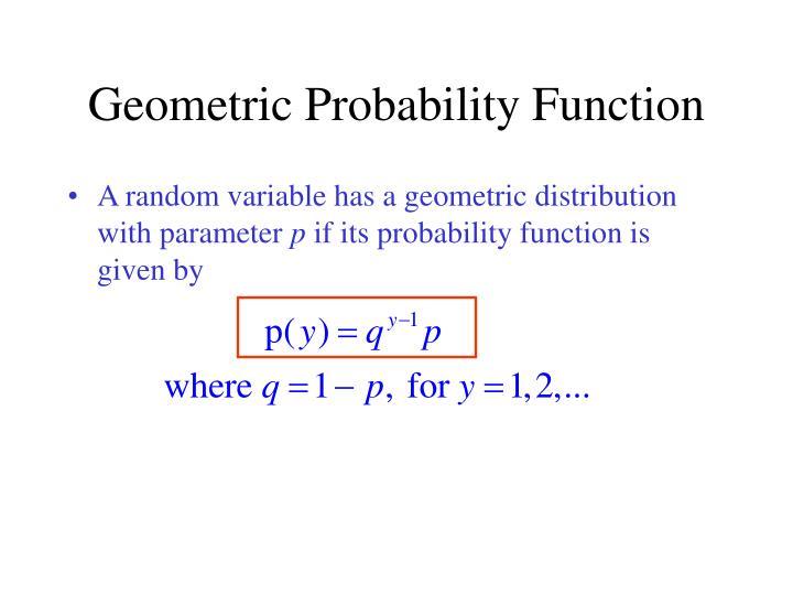 Geometric Probability Function