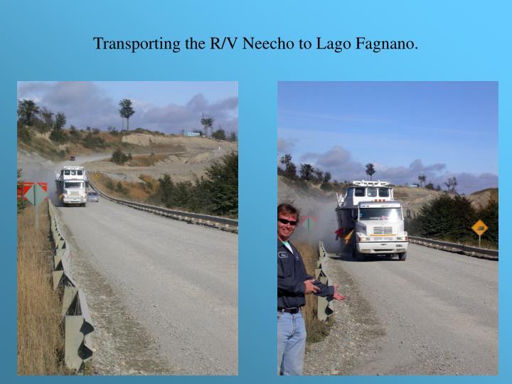 Transporting the R/V Neecho to Lago Fagnano.