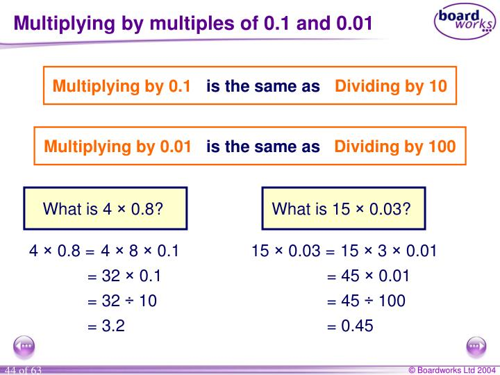 Multiplying by multiples of 0.1 and 0.01