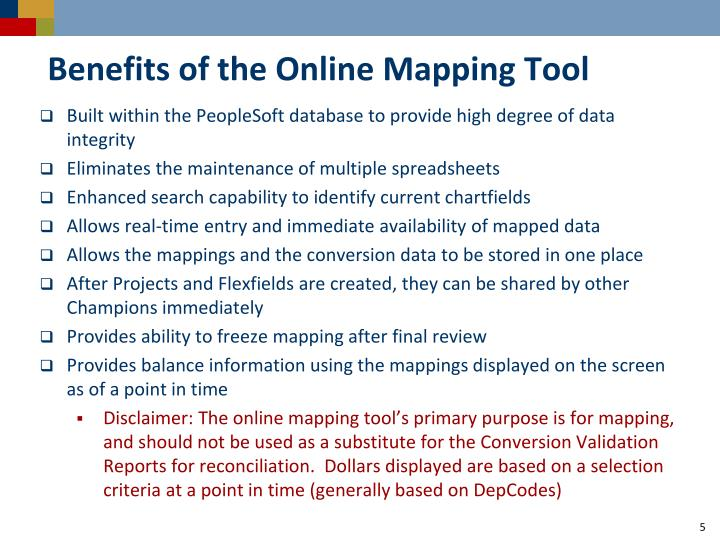Benefits of the Online Mapping Tool