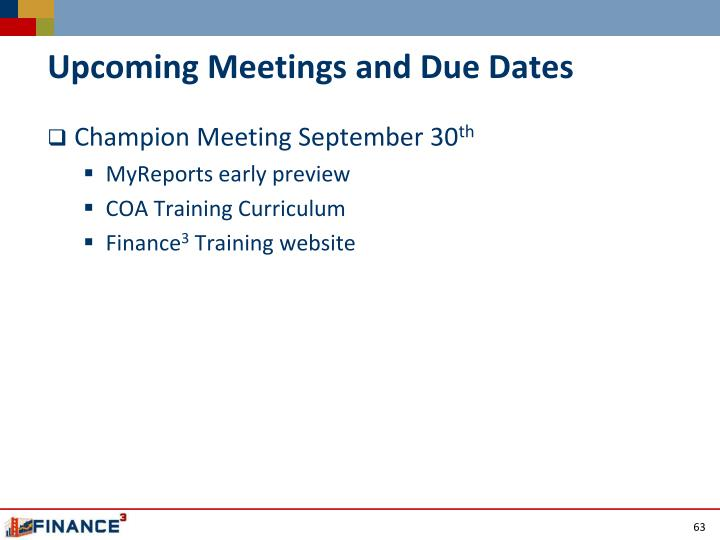 Upcoming Meetings and Due Dates