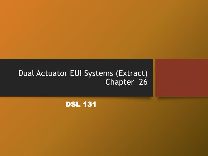 dual actuator eui systems extract chapter 26 n.