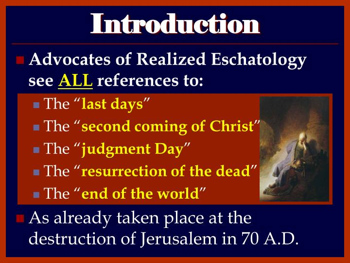 an overview of eschatology a doctrine about the second coming of christ Explores what the bible says about christ's second coming and its relationship to events that lead to the end of the age 76 min lesson 3: the coming of the king.