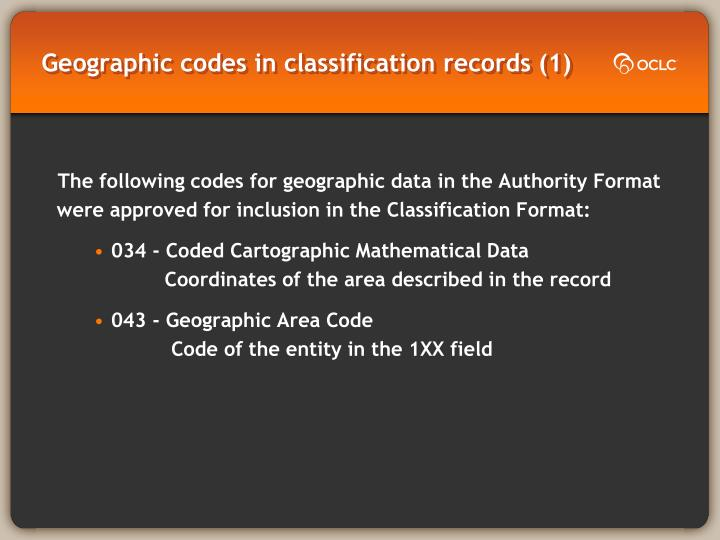 Geographic codes in classification records (1)