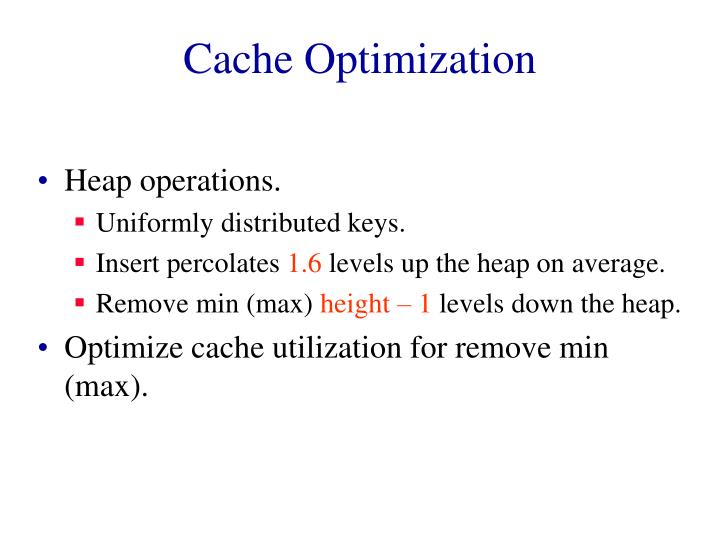 Cache Optimization