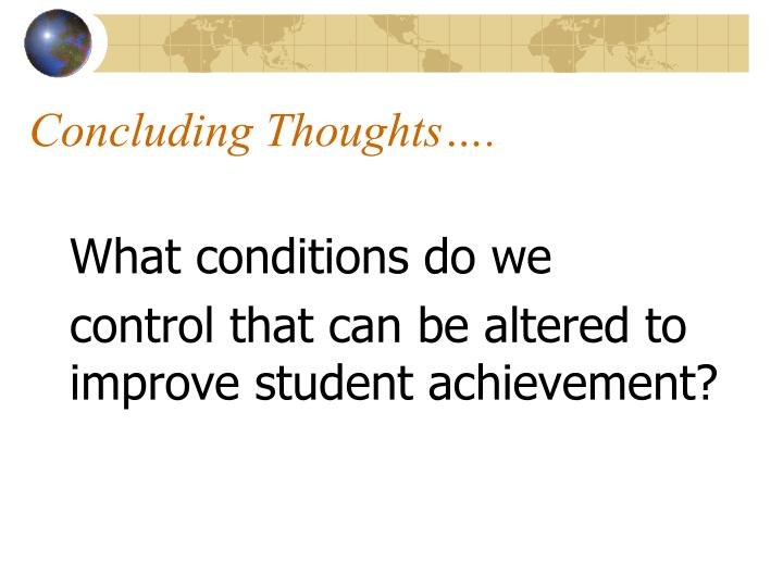 Concluding Thoughts….