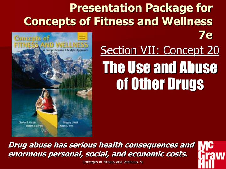 Section vii concept 20 the use and abuse of other drugs
