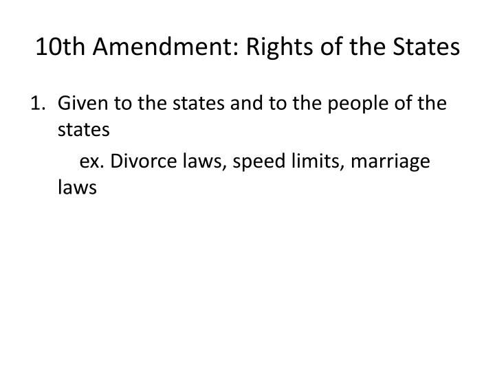 10th Amendment: Rights of the States