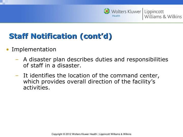 Staff Notification (cont'd)