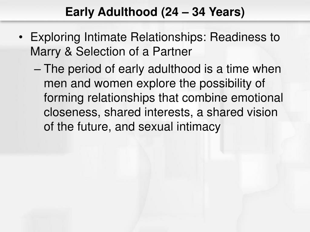 PPT - Chapter 12: Early Adulthood (24 – 34 Years) PowerPoint