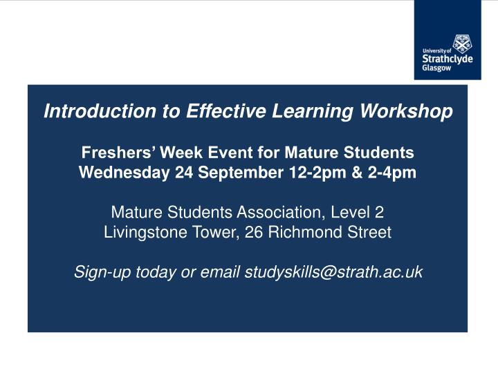 Introduction to Effective Learning Workshop