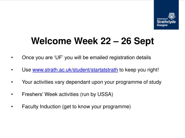 Welcome Week 22 – 26 Sept
