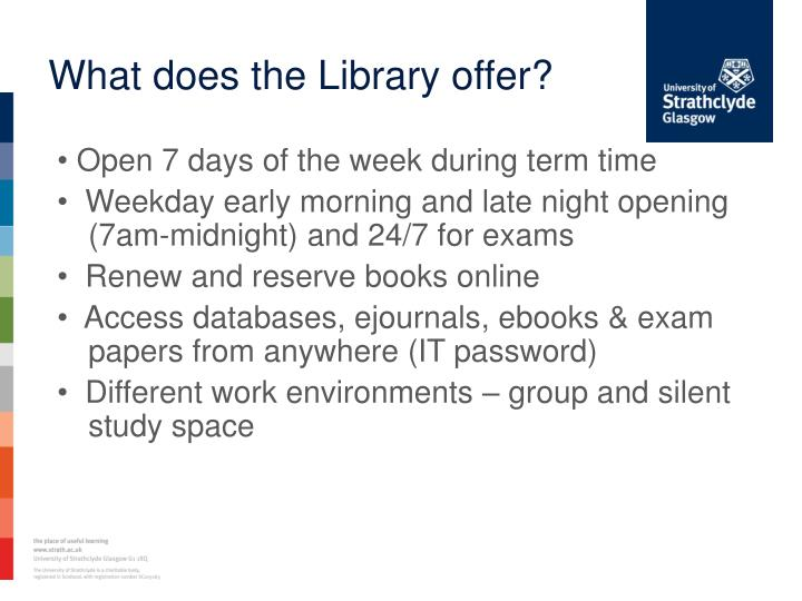 What does the Library offer?